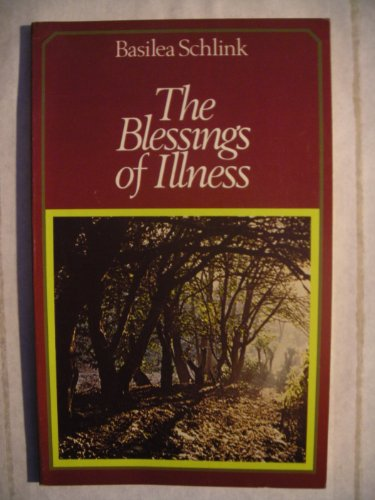 Blessings of Illness By Basilea Schlink