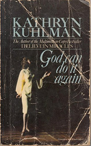 God Can Do it Again By Kathryn Kuhlman