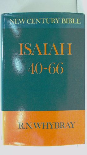 Isaiah 40-66 By R. N. Whybray