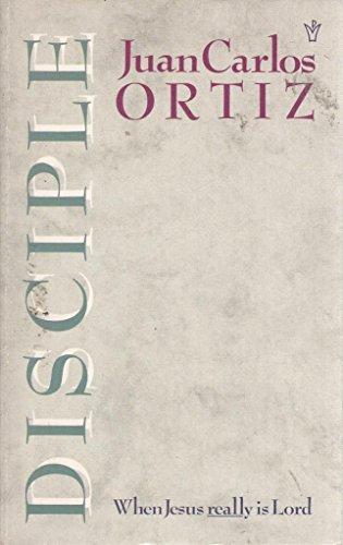 Disciple By Juan Carlos Ortiz