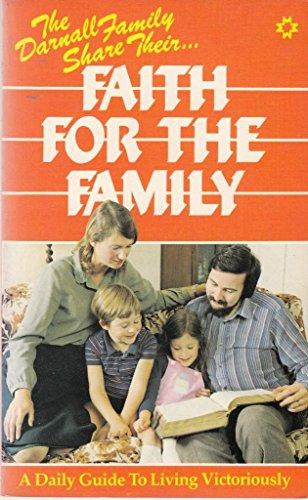 Faith for the Family By Jean Darnall
