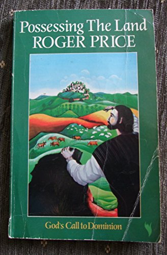Possessing the Land By Roger Price