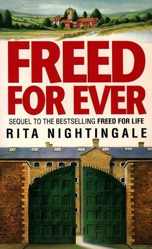 Freed for Ever By Rita Nightingale