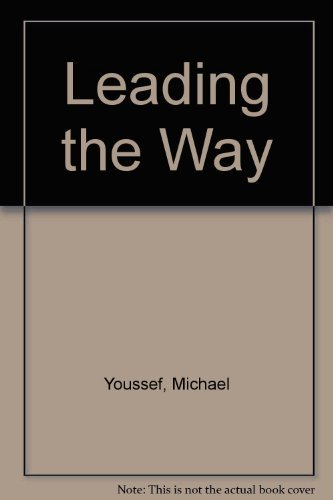 Leading the Way By Michael Youssef