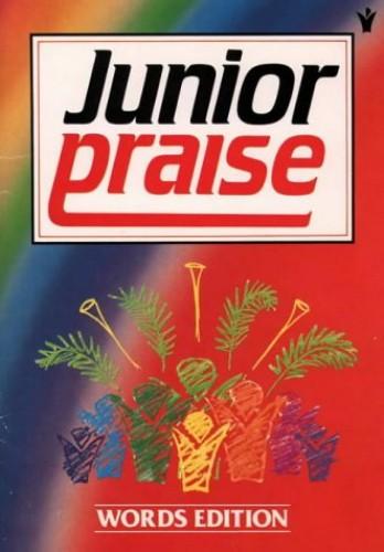 Junior Praise By Volume editor Peter Horrobin