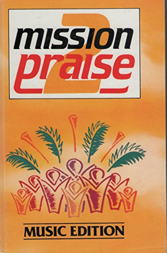 Mission Praise 2 By Edited by Peter Horrobin