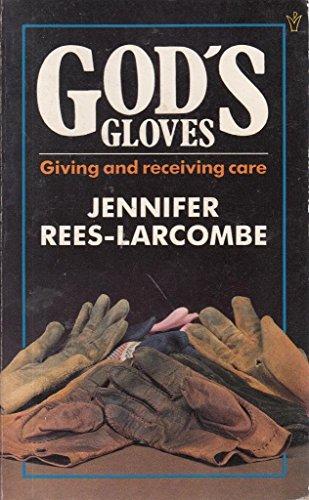 God's Gloves By Jennifer Rees Larcombe