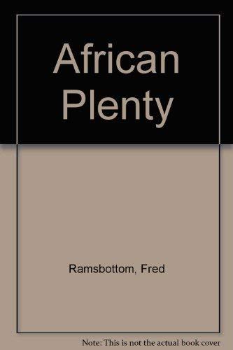 African Plenty By Fred Ramsbottom