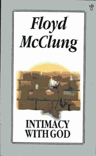 Intimacy with God By Floyd McClung