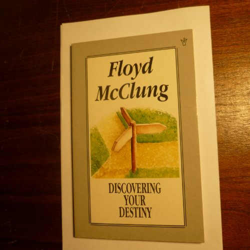 Discovering Your Destiny By Floyd McClung