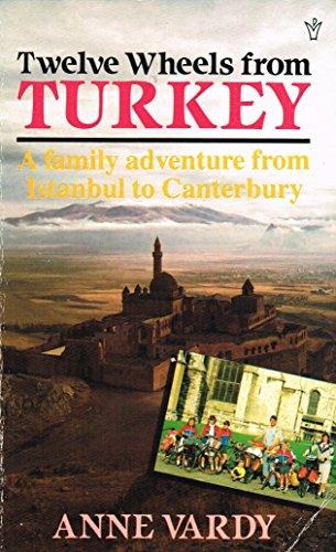 Twelve Wheels from Turkey By Anne Vardy