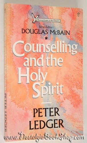 Counselling and the Holy Spirit By Peter Ledger