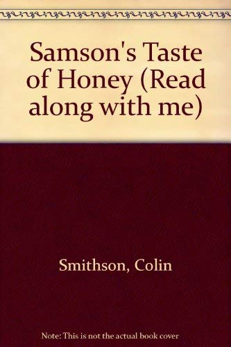 Samson's Taste of Honey By Colin Smithson