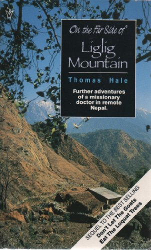 On the Far Side of the Lig Lig Mountain By Thomas Hale