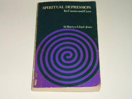 Spiritual Depression By D. M. Lloyd-Jones