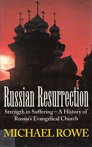 Russian Resurrection By Michael Rowe