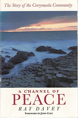 A Channel of Peace By Ray Davey