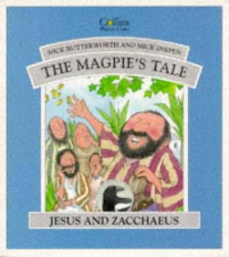 The Magpie's Tale By Nick Butterworth
