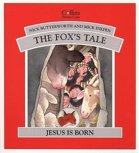The Fox's Tale By Nick Butterworth