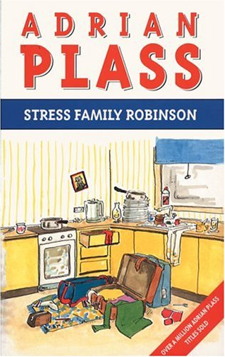 Stress Family Robinson By Adrian Plass