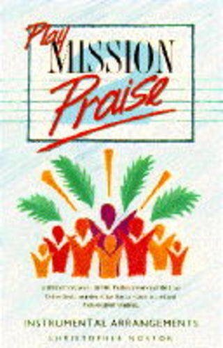 Play Mission Praise By Christopher Norton