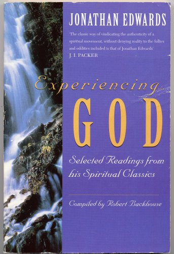 Experiencing God By Jonathan Edwards