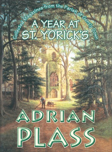 A Year at St. Yoricks By Adrian Plass