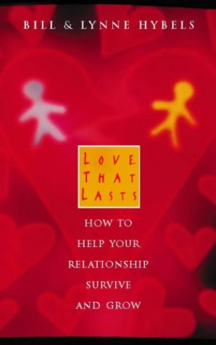 Love That Lasts By Bill Hybels