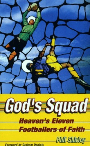 God's Squad By Phil Shirley
