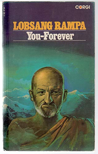 You - Forever By T.Lobsang Rampa