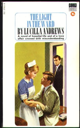 The Light in the Ward By Lucilla Andrews