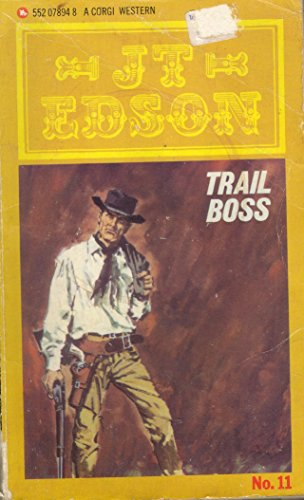 Trail Boss By J. T. Edson