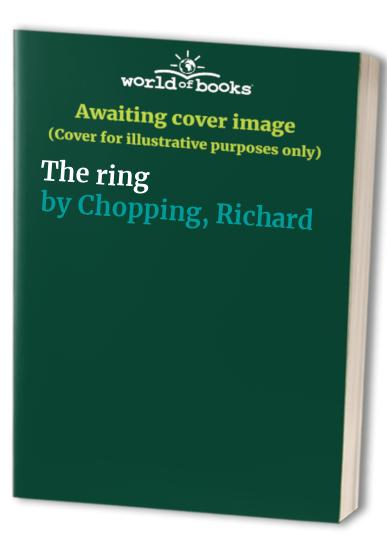 The ring By Richard Chopping
