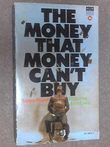 Money That Money Can't Buy By James Munro