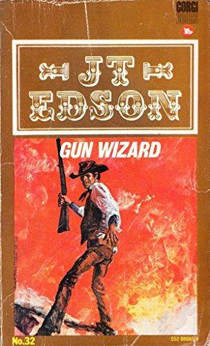 Gun Wizard By J. T. Edson