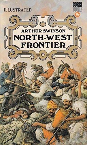 North-west Frontier By Arthur Swinson