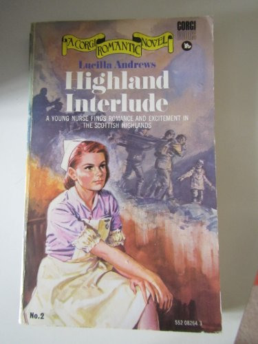 Highland Interlude By Lucilla Andrews