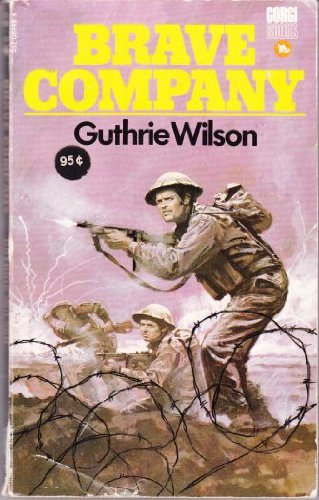 Brave Company By Guthrie Wilson