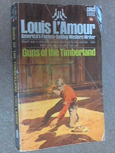Guns of the Timberland By Louis L'Amour