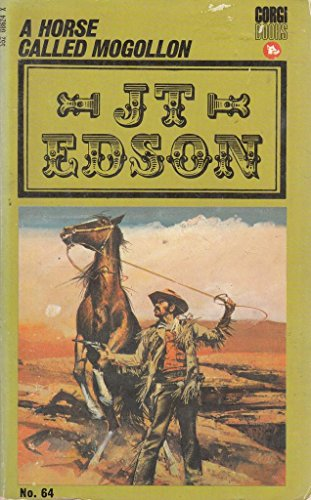 A Horse Called Mogollon by J. T. Edson