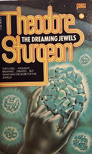 Dreaming Jewels By Theodore Sturgeon