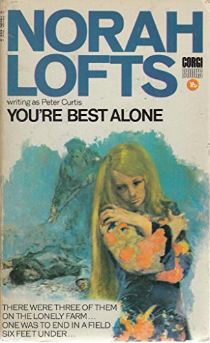 You're Best Alone By Norah Lofts
