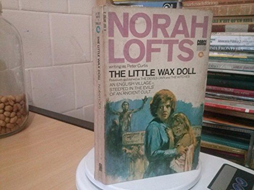 The Little Wax Doll By Norah Lofts