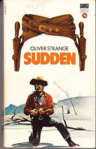 SUDDEN By Oliver Strange