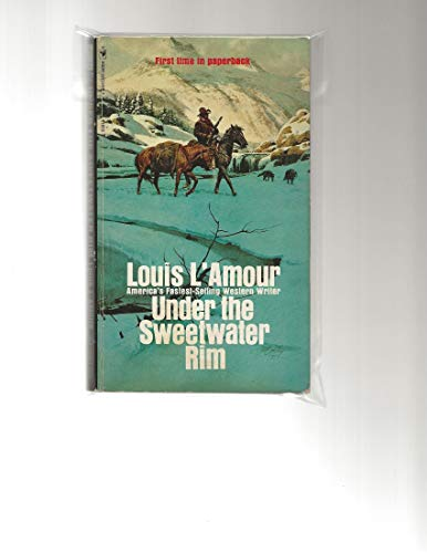 Under the Sweetwater Rim By Louis L'Amour