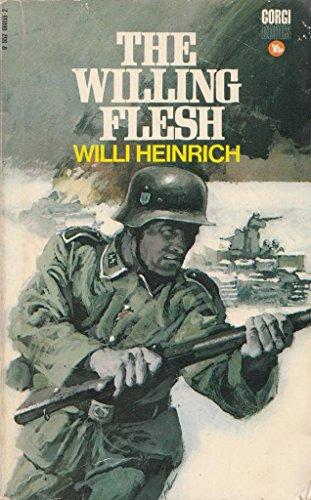 Willing Flesh By Willi Heinrich