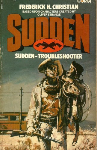 Sudden Troubleshooter By Frederick H. Christian