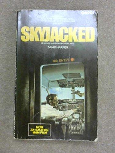Skyjacked By David Harper
