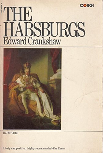 The Hapsburgs By Edward Crankshaw