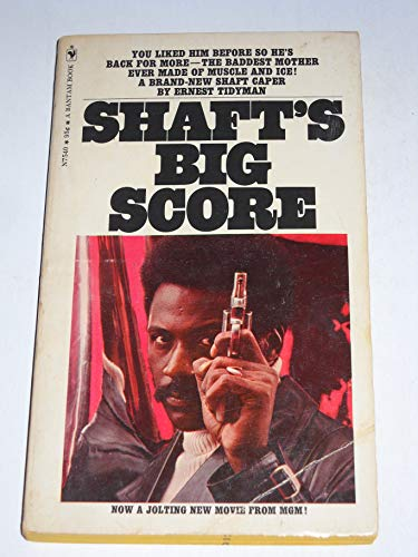Shaft's Big Score By Ernest Tidyman